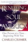 9780971842809: Renewing the Soul of America: One Person at a Time... Beginning With You