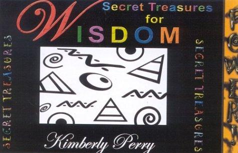 9780971844001: Secret Treasures for Wisdom