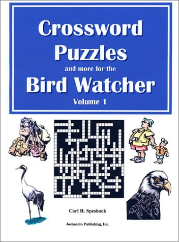 9780971851801: Crossword Puzzles and More for the Bird Watcher