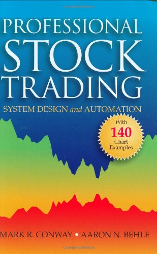 9780971853645: Professional Stock Trading: System Design and Automation