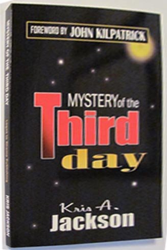 Mystery of the Third Day: KRIS A. JACKSON