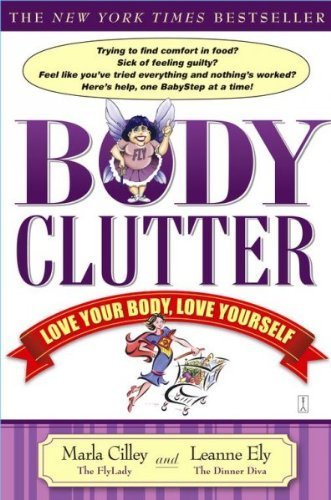 9780971855106: Body Clutter: Love Your Body, Love Yourself