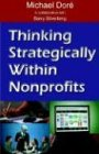 9780971856257: Thinking Strategically Within Nonprofits