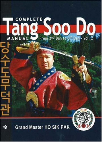 9780971860919: Complete Tang Soo Do Master Manual: From 2nd Dan to 6th Dan, Vol. 2
