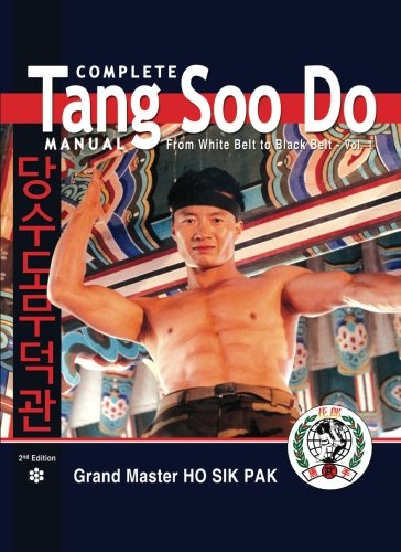 9780971860964: Complete Tang Soo Do Manual, from White Belt to Black Belt, Vol. 1