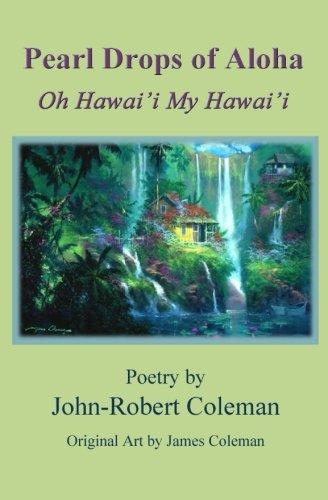 9780971863835: Pearl Drops Of Aloha: Oh Hawai'i My Hawai'i