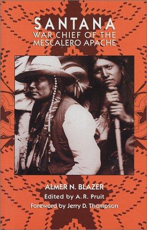 9780971865808: Santana: War Chief of the Mescalero Apache