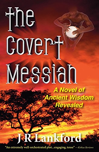 9780971869486: The Covert Messiah (the Jesus Thief Series, Book 4)