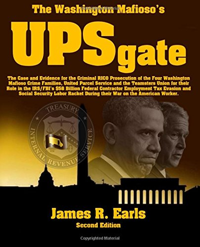 9780971869738: The Washington Mafioso's UPSgate: The Case and Evidence for the Criminal RICO Prosecution of the Four Washington Mafioso Crime Families, United Parcel ... Billion... (Domestic Enemy, Inc.) (Volume 2)