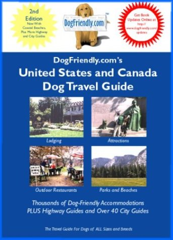 9780971874237: Dogfriendly.Com's United States and Canada Dog Travel Guide