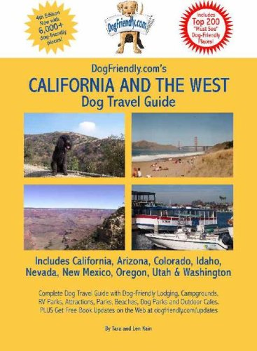 9780971874275: Dogfriendly.com's California and the West Dog Travel Guide