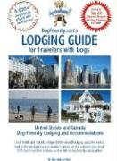 9780971874282: DogFriendly.com's Lodging Guide for Travelers with Dogs: United States and Canada Pet-friendly Lodging, Hotels and Accommodations