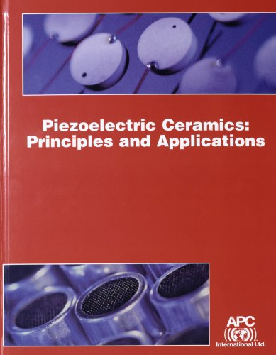 9780971874404: Piezoelectric Ceramics: Principles and Applications