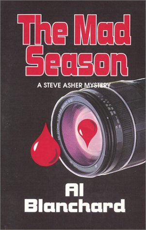 9780971875814: The Mad Season (Steve Asher Mystery, 2)