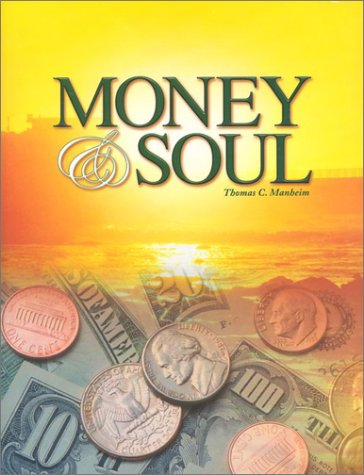 Money & Soul: Manheim, Thomas C.