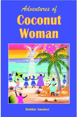 9780971879195: Adventures of Coconut Woman