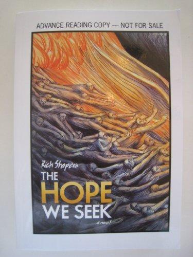 9780971880153: Hope We Seek