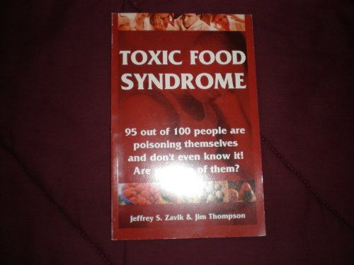 9780971880214: Toxic Food Syndrome