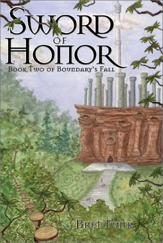 Sword of Honor: Book 2 of Boundary's Fall