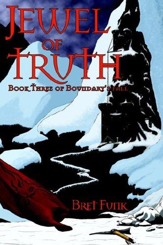 9780971881921: Jewel of Truth (Boundary's Fall)