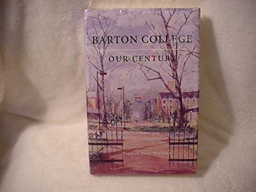 Barton College: Our Century: MacLean, William Jerry