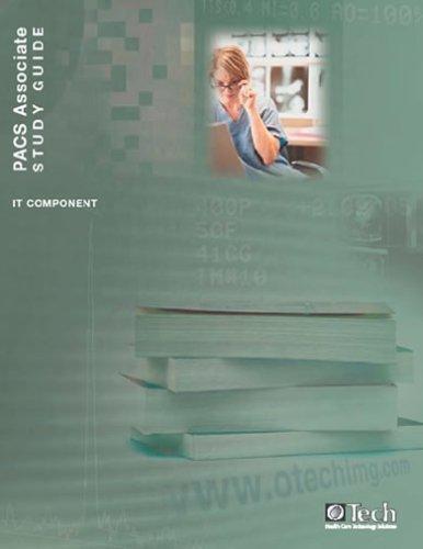 9780971886773: PACS Associate Study Guide, IT Component