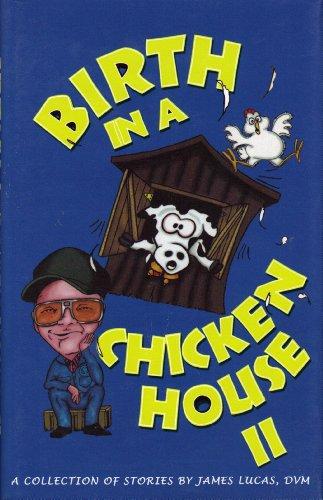 Birth in a Chicken House 2: Lucas, James