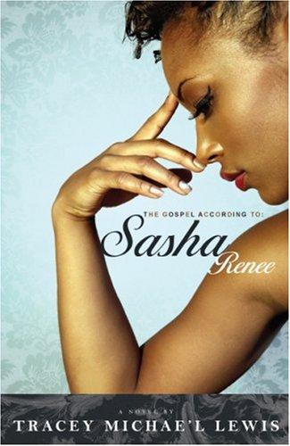 9780971892026: The Gospel According to Sasha Renee