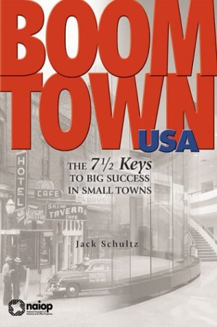 9780971895522: Boomtown USA: The 7-1/2 Keys to Big Success in Small Towns