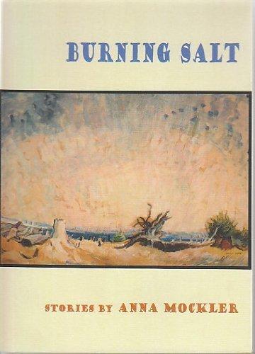 9780971896727: Burning Salt