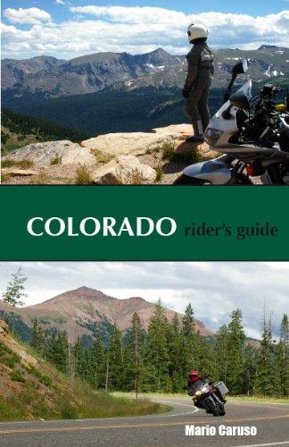 Colorado Rider's Guide (Motorcycle Guide): Mario Caruso
