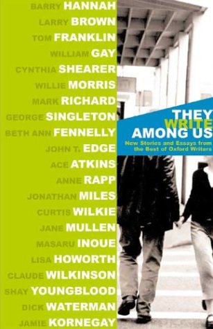 9780971897410: They Write Among Us: New Stories and Essays from the Best of Oxford Writers