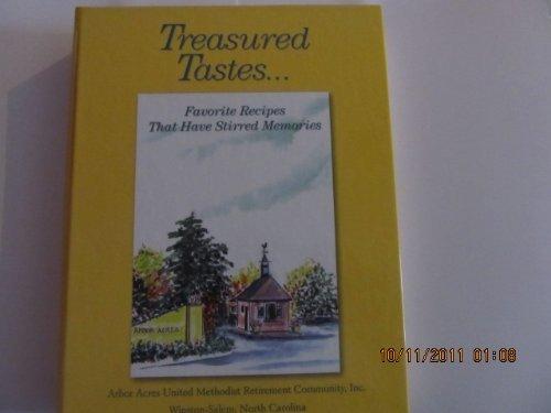Teasured Tastes-Favorite Recipes That Have Stirred Memories: Arbor Acres United