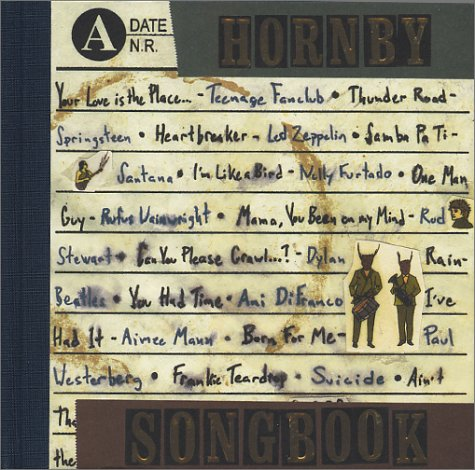 Nick Hornby Songbook (SIGNED LIMITED FIRST): Hornby, Nick; Dzama,
