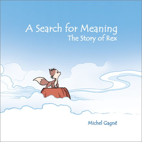9780971905313: Search for Meaning: The Story of Rex