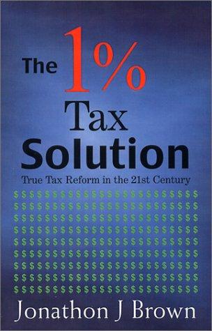 9780971906402: 1% Tax Solution