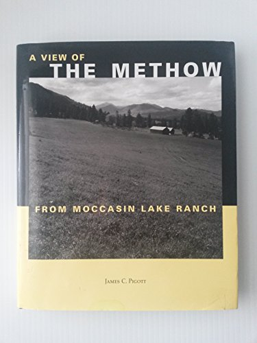 My View of the Methow from Moccasin Lake Ranch: Pigott, James C.