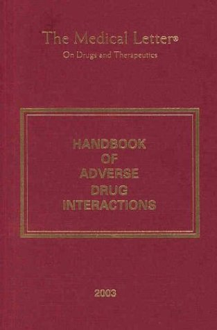 9780971909311: The Medical Letter Handbook of Adverse Drug Interactions, 2003