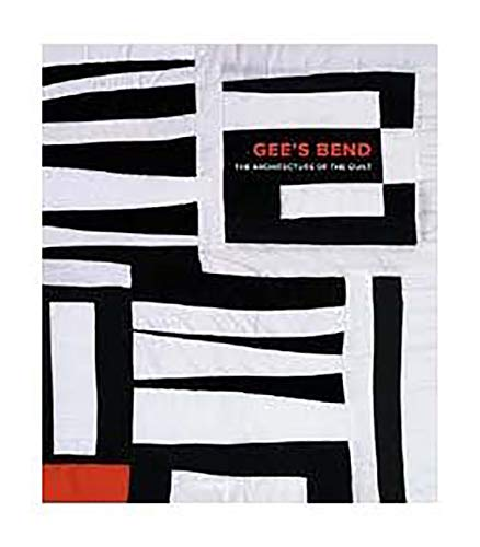 9780971910478: Gee's Bend: The Architecture of the Quilt