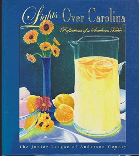 9780971910607: Lights Over Carolina: Reflections of a Southern Table
