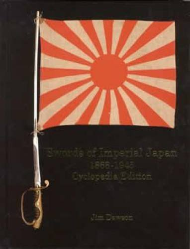 9780971912724: Swords of Imperial Japan , 1868 - 1945