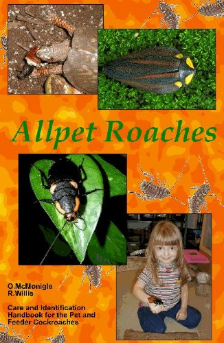 9780971912915: Allpet Roaches; Care and Identification Handbook for the Pet and Feeder Cockroaches