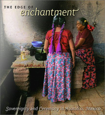 The Edge of Enchantment: Sovereignty and Ceremony: Alicia Maria Gonzalez;