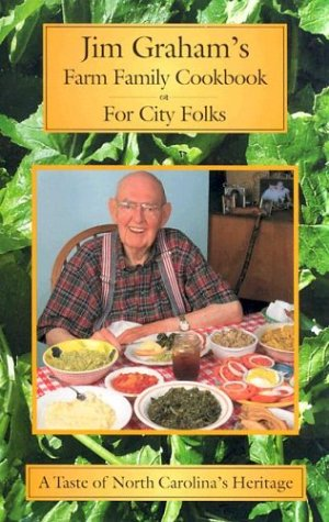 Jim Graham's Farm Family Cookbook for City: Graham, Jim