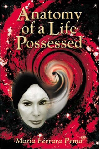 9780971922150: Anatomy of a Life Possessed