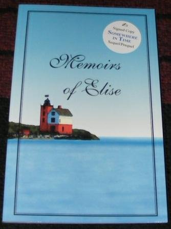 Memoirs of Elise: David L. Gurnee
