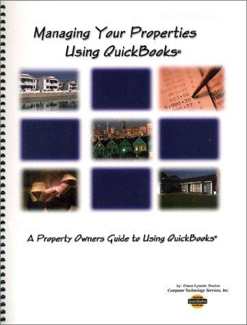 9780971926929: Managing Your Properties Using QuickBooks