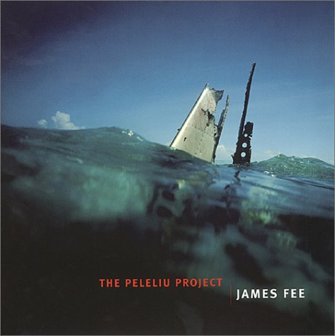 James Fee: The Peleliu Project (0971928916) by McCusker, Carol; Levinson, William