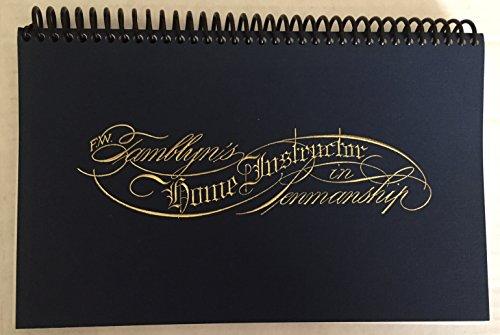 F. W. Tamblyn's Home Instructor in Penmanship: Tamblyn, Frederick W.