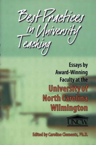 9780971930865: Best Practices in University Teaching: Essays by Award-Winning Faculty at the University of North Carolina Wilmington